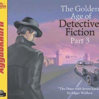 The Golden Age of Detective Fiction. Part 3