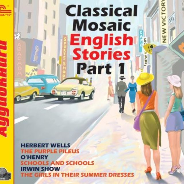 Classical Mosaic. English Stories. Part 1