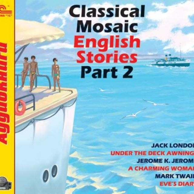 Classical Mosaic. English Stories. Part 2